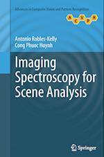 Imaging Spectroscopy for Scene Analysis af Antonio Robles-Kelly