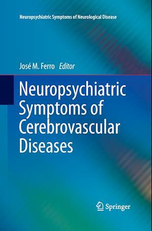 Neuropsychiatric Symptoms of Cerebrovascular Diseases