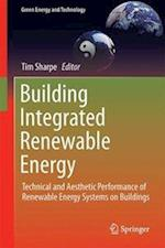 Building Integrated Renewable Energy (Green Energy and Technology)