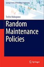 Random Maintenance Policies af Toshio Nakagawa