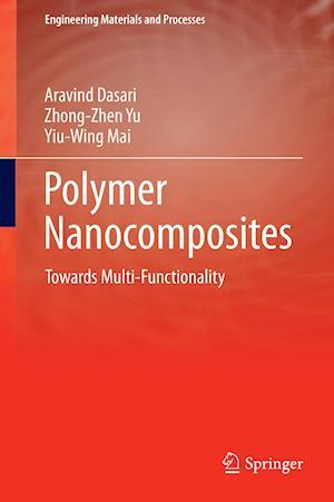 Polymer Nanocomposites : Towards Multi-Functionality