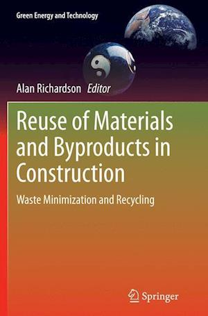 Reuse of Materials and Byproducts in Construction