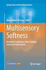 Multisensory Softness (Springer Series on Touch and Haptic Systems)