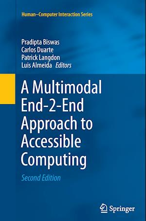 Bog, hæftet A Multimodal End-2-End Approach to Accessible Computing