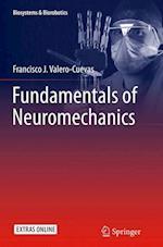 Fundamentals of Neuromechanics (Biosystems Biorobotics, nr. 8)