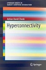 Hyperconnectivity (Human-Computer Interaction Series)