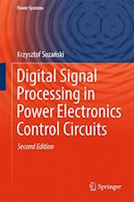 Digital Signal Processing in Power Electronics Control Circuits