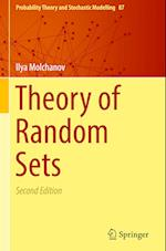 Theory of Random Sets (Probability Theory and Stochastic Modelling, nr. 87)