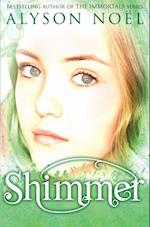 Riley Bloom Novel: Shimmer