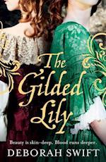 Gilded Lily af Deborah Swift