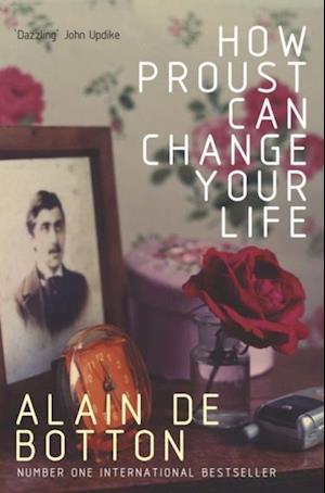 How Proust Can Change Your Life af Alain De Botton