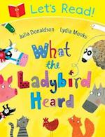 Let's Read! What the Ladybird Heard af Julia Donaldson