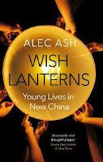 Wish Lanterns af Alec Ash