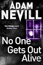 No One Gets Out Alive af Adam Nevill