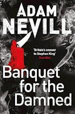 Banquet for the Damned af Adam Nevill