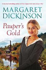 Pauper's Gold af Margaret Dickinson