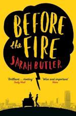 Before the Fire af Sarah Butler