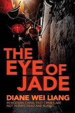 The Eye of Jade af Diane Wei Liang
