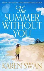 Summer Without You af Karen Swan