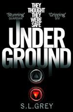 Under Ground af S. L. Grey