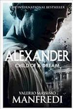 Child of a Dream af Valerio Massimo Manfredi