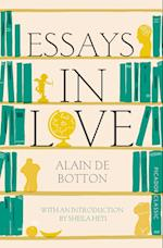 Essays In Love (Picador classics, nr. 8)