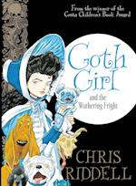 Goth Girl and the Wuthering Fright (Goth Girl, nr. 3)