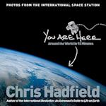 You Are Here af Chris Hadfield