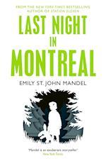 Last Night in Montreal af Emily St. John Mandel