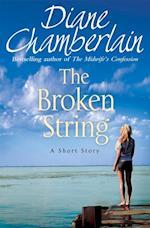 Broken String: A short story af Diane Chamberlain