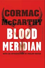 Blood Meridian (Picador Classic, nr. 32)