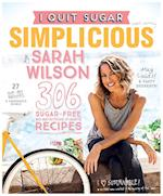 I Quit Sugar: Simplicious af Sarah Wilson