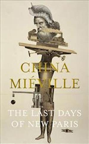 Bog, hardback The Last Days of New Paris af China Mieville