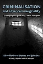 Criminalisation and Advanced Marginality af Peter Squires