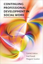 Continuing professional development in social work af Carmel Halton