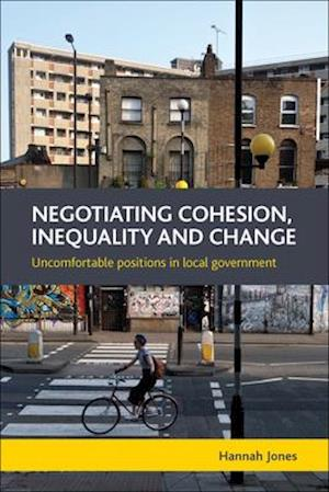 Negotiating cohesion, inequality and change