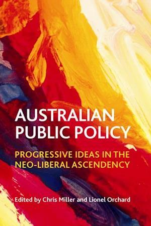 Australian public policy af Chris Miller, Lionel Orchard