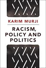 Racism, policy and politics