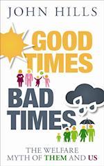 Good times, bad times