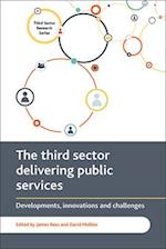 The third sector delivering public services (Third Sector Research Series)