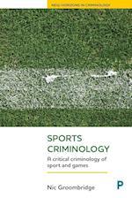 Sports criminology (New Horizons in Criminology)