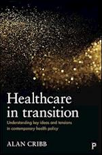 Healthcare in transition