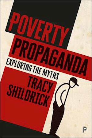 Bog, hardback Poverty propaganda af Tracy Shildrick