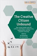 The Creative Citizen Unbound (Connected Communities)