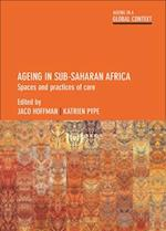 Ageing in Sub-Saharan Africa (Ageing in a Global Context)
