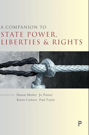 Bog, hardback A Companion to State Power, Liberties and Rights af Sharon Morley