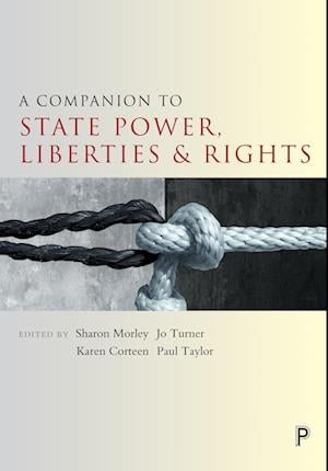 Bog, paperback A Companion to State Power, Liberties and Rights af Sharon Morley