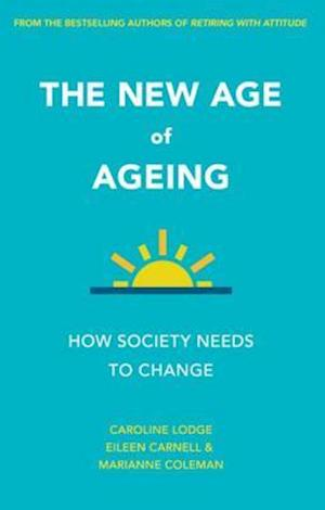 new age of ageing af Eileen Carnell, Caroline Lodge