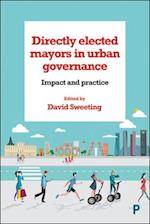 Directly elected mayors in urban governance af David Sweeting
