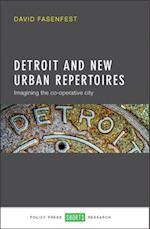Detroit and New Urban Repertoires